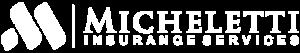 Micheletti Insurance Services - Logo 800 White
